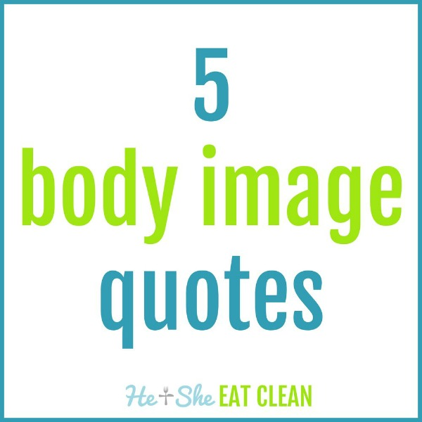 text reads 5 body image quotes