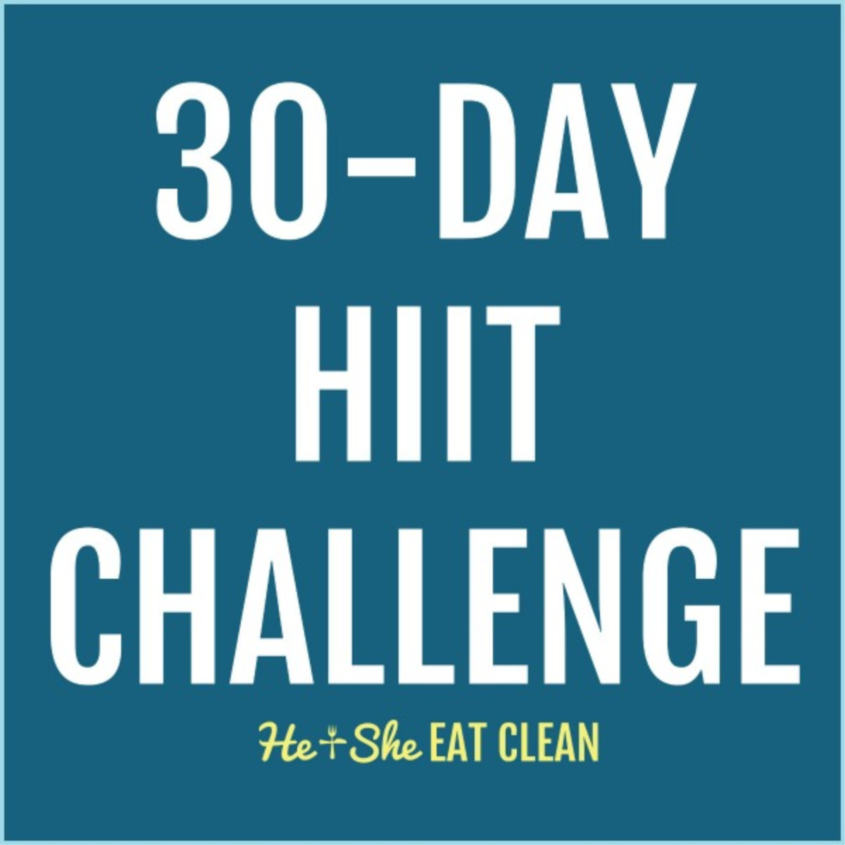 blue background with white text reads 30-day HIIT challenge