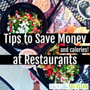 two burrito bowls on a table with text that reads tips to save money at restaurants