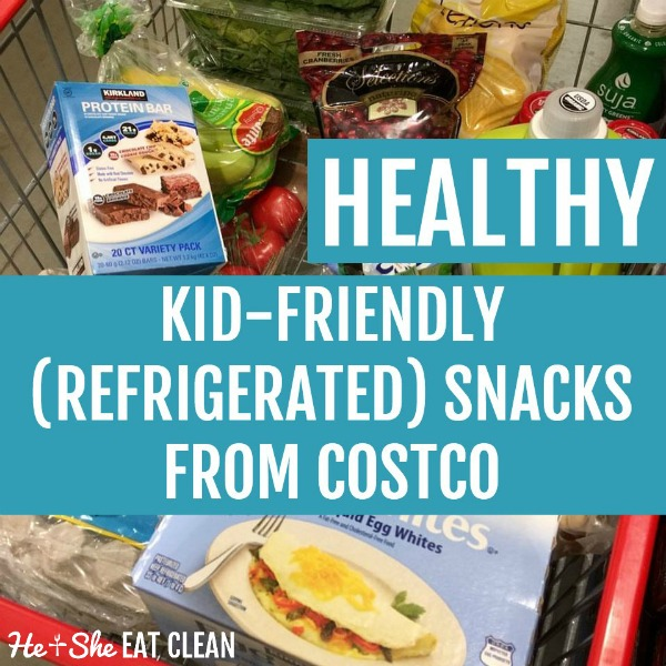 healthy kid-friendly refrigerated snacks from Costco