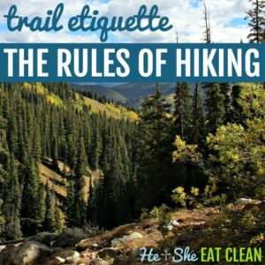 Trail Etiquette: The Rules of Hiking