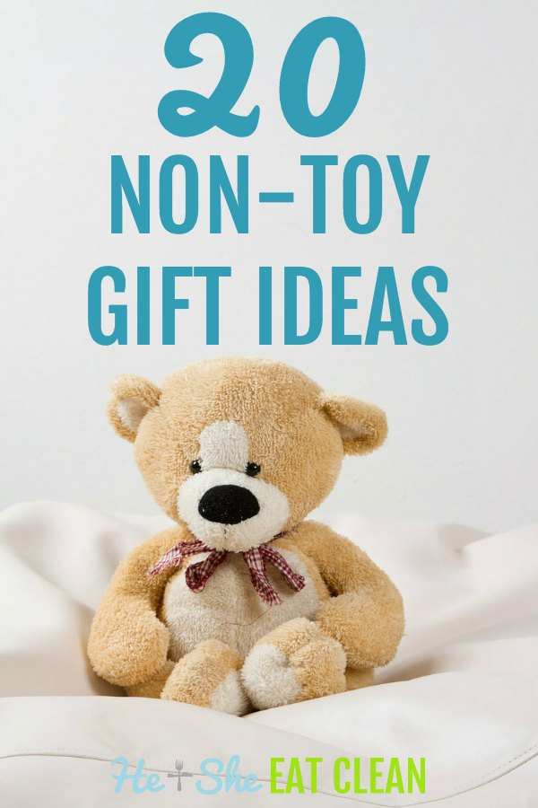 picture of stuffed teddy bear with the text that reads 20 non-toy gift ideas