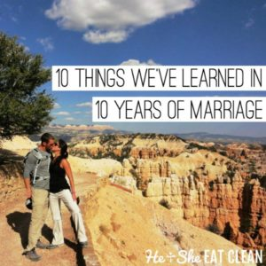 male and female with text that reads 10 things we've learned in 10 years of marriage