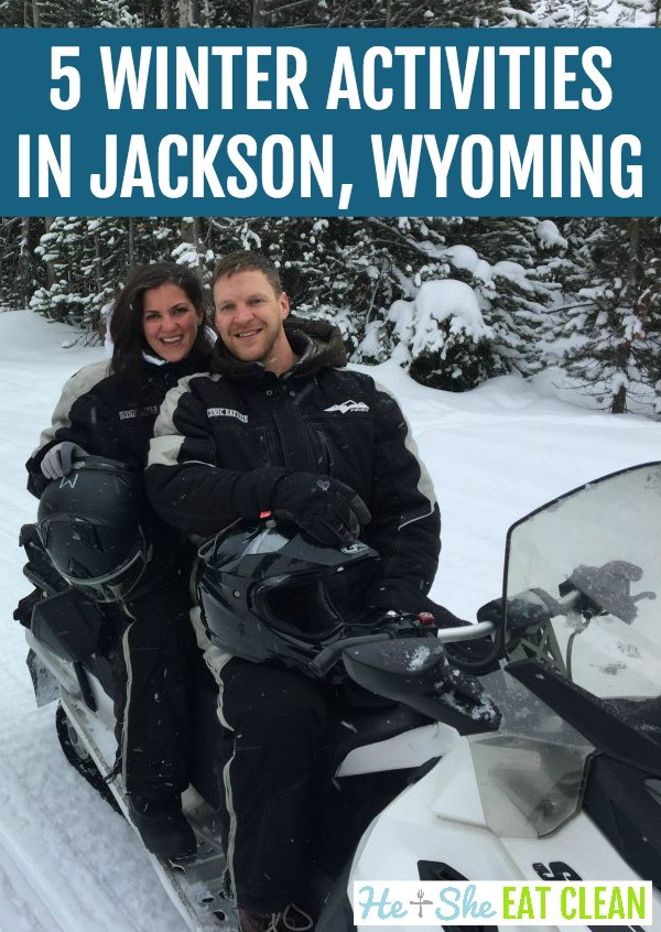 male and female on a snowmobile in Yellowstone National Park with text that reads 5 Winter Activities for Non-Skiers in Jackson, Wyoming