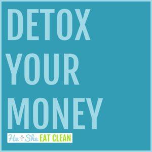 text reads detox your money