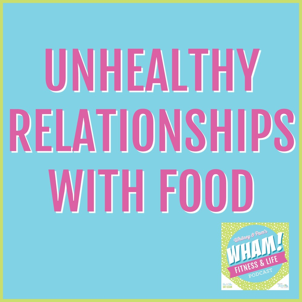 Unhealthy Relationships with Food   He and She Eat Clean