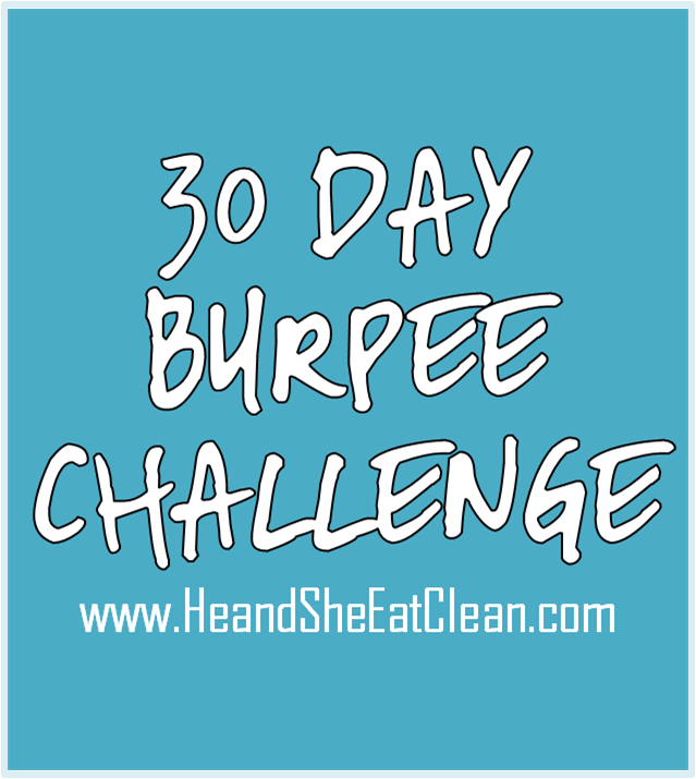 30-Day Burpee Fitness Challenge | He and She Eat Clean