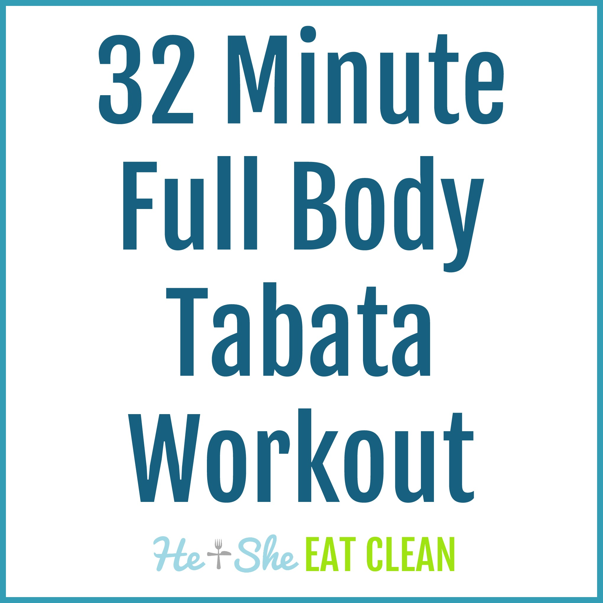 32 Minute Full Body Tabata Workout