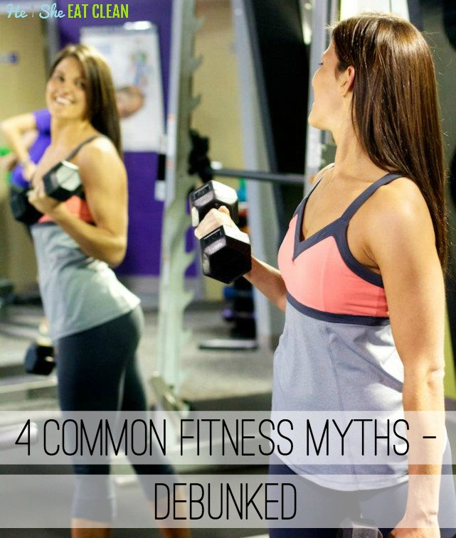 4 Common Fitness Myths - Debunked!