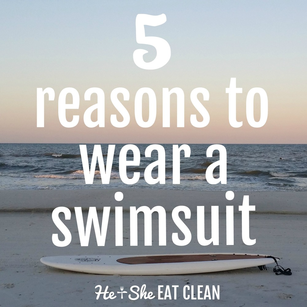 5 Reasons To Wear A Swimsuit