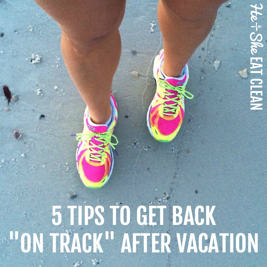 5 Tips to Get Back on Track After Vacation