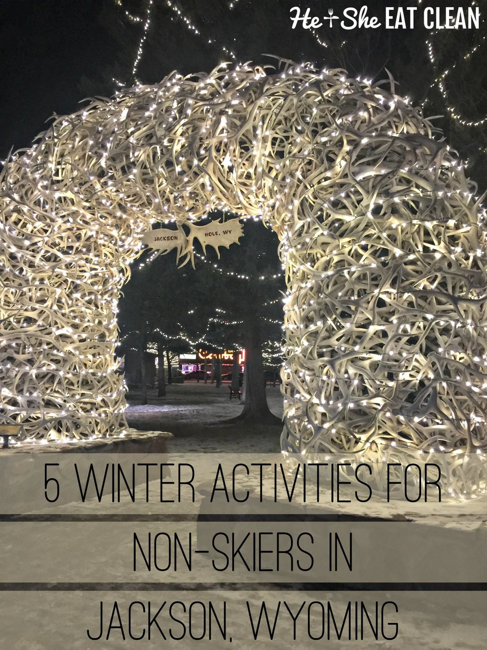 5 Winter Activities for Non-Skiers in Jackson, Wyoming