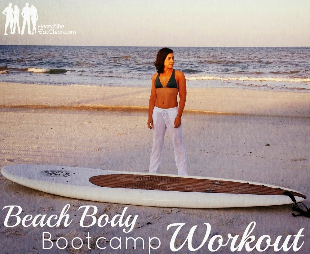 Beach Body Bootcamp Workout | He and She Eat Clean