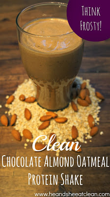 Clean Chocolate Almond Oatmeal Protein Shake Recipe