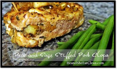 Clean Eat Recipe: Pear and Sage Stuffed Pork Chops | He and She Eat Clean