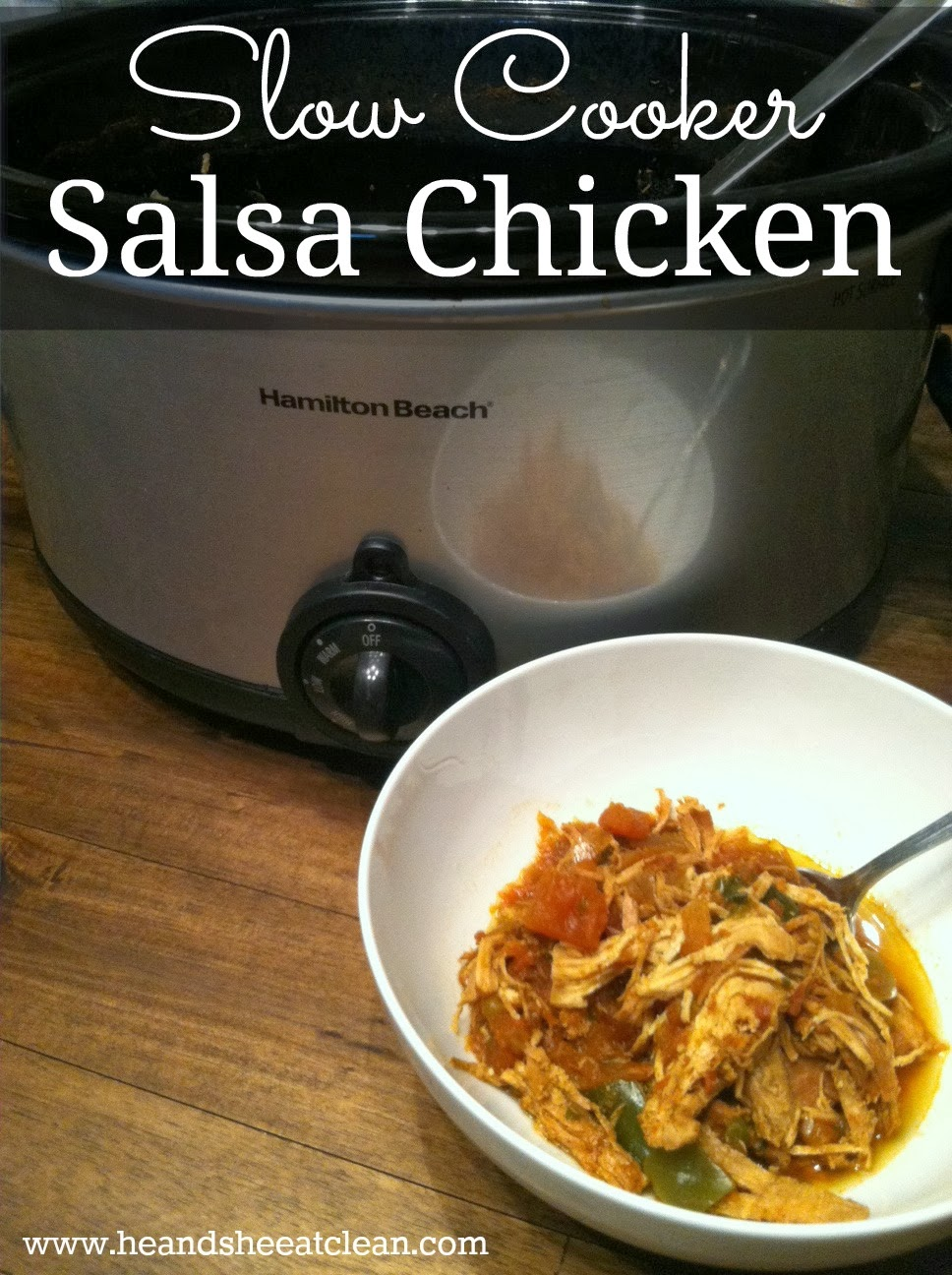 Clean Eating Slow Cooker Salsa Chicken