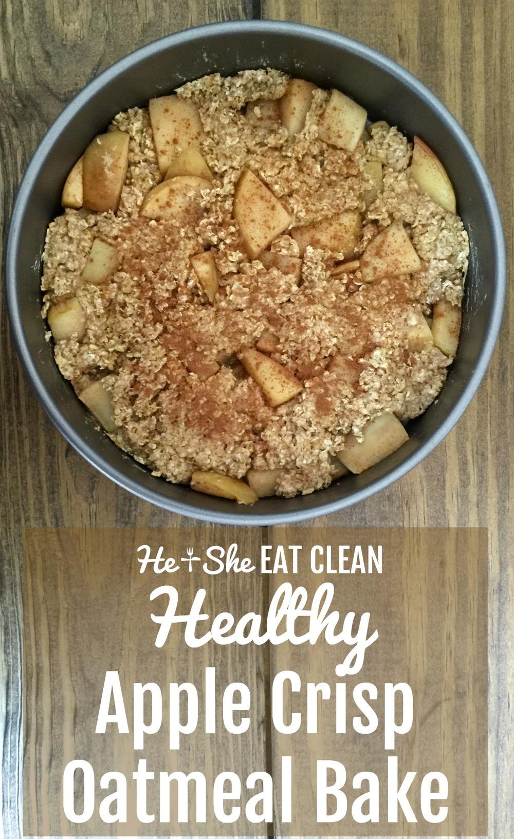 Clean Eat Recipe: Healthy Apple Crisp Oatmeal Bake | He and She Eat Clean