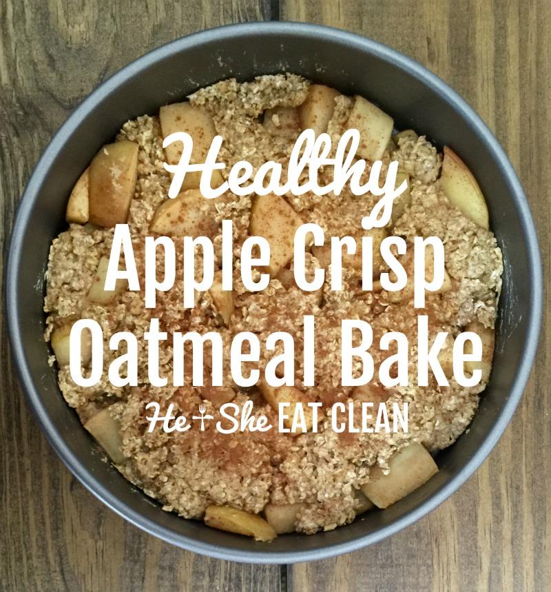 Healthy Apple Crisp Oatmeal Bake