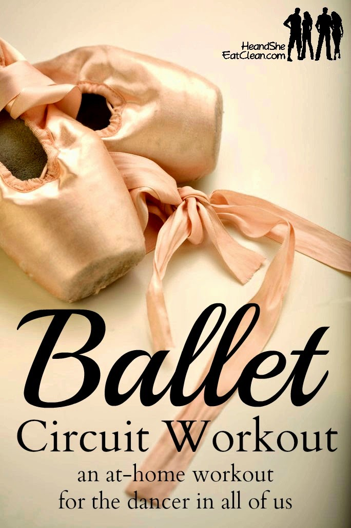 Ballet-Inspired At-Home Workout Circuit | He and She Eat Clean