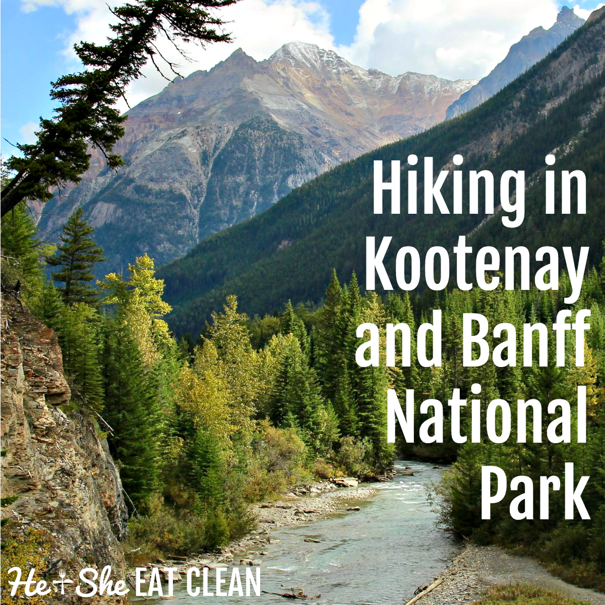 Kootenay National Park + Banff National Park