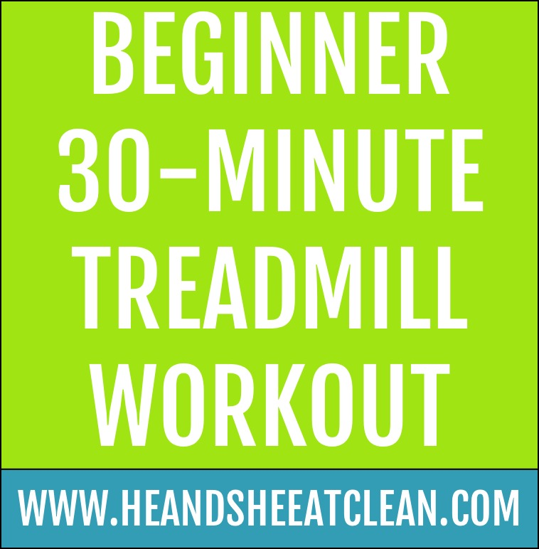Beginner 30-Minute Treadmill Workout