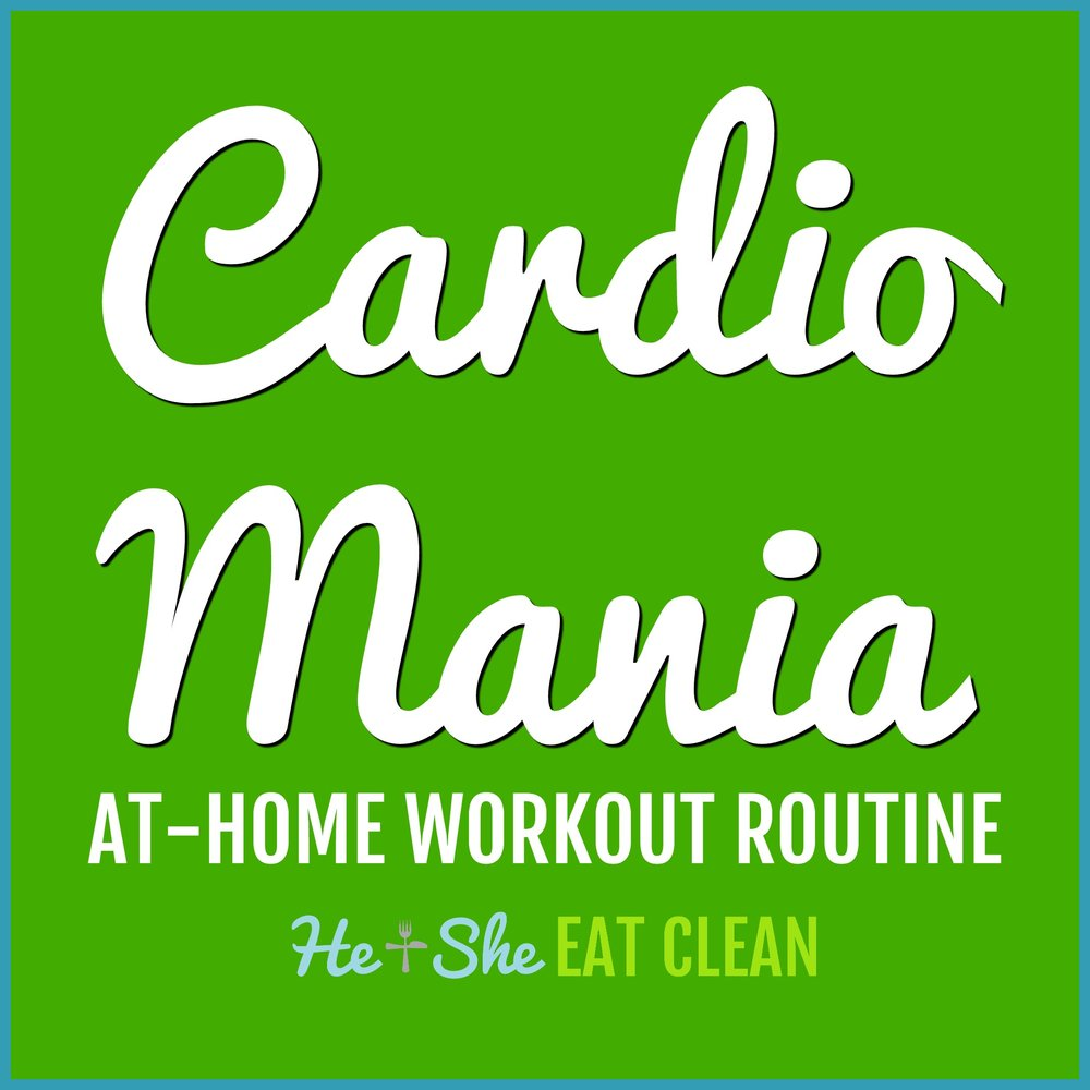 Cardio Mania At-Home Workout Routine