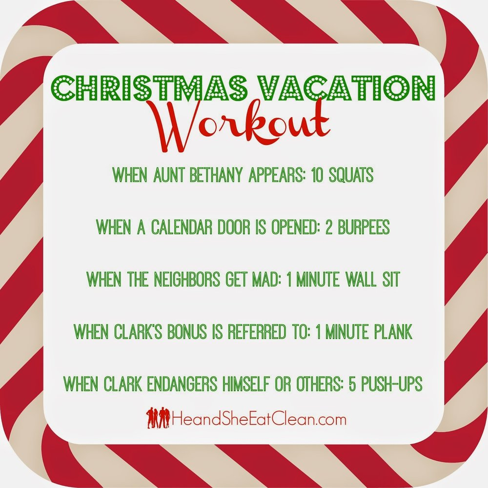Christmas Vacation Workout