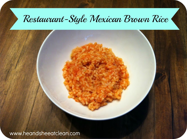 Clean Eat Recipe: Restaurant-Style Mexican Brown Rice | He and She Eat Clean