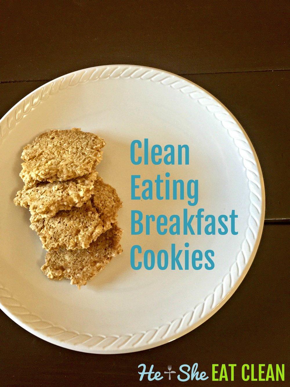 Clean Eating Breakfast Cookies | He and She Eat Clean