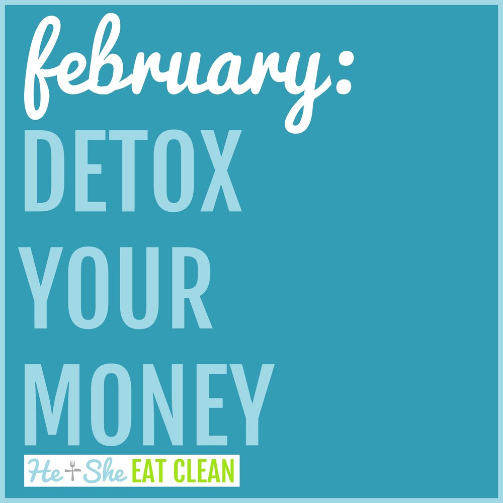Detox Your Money: February
