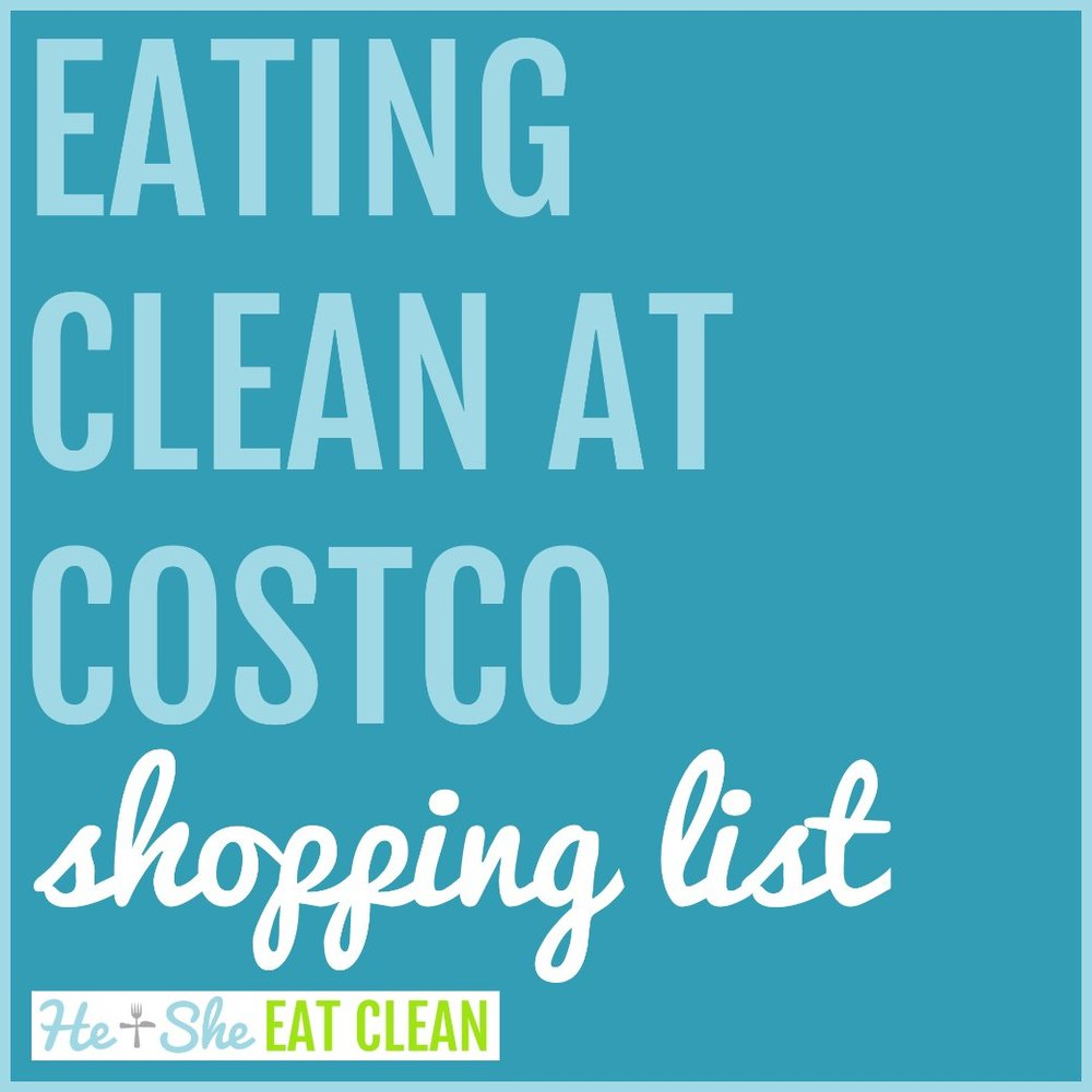 eating clean at costco shopping list