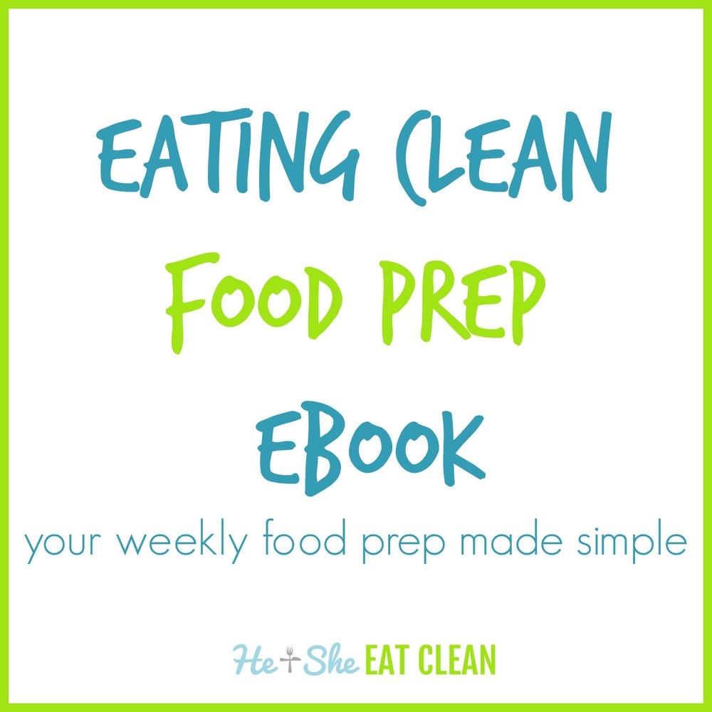 Eating Clean Food Prep eBook | He & She Eat Clean