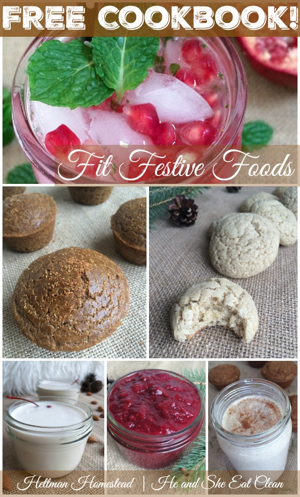 Fit Festive Foods | Hettman Homestead | He and She Eat Clean