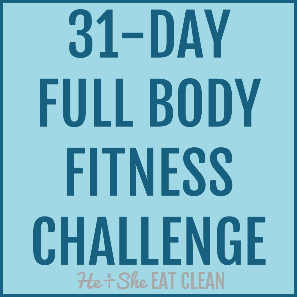 31-Day Full Body Fitness Challenge | He and She Eat Clean
