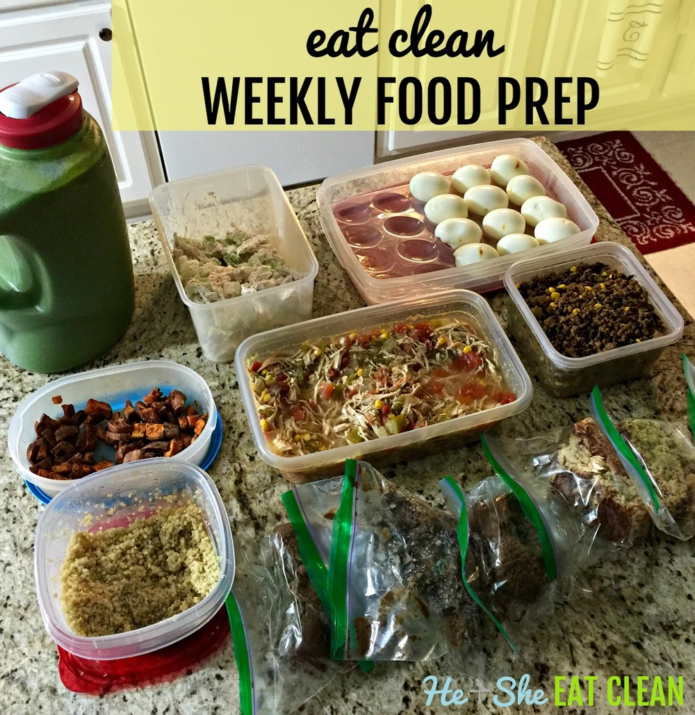 Eat Clean Weekly Food Prep | He and She Eat Clean