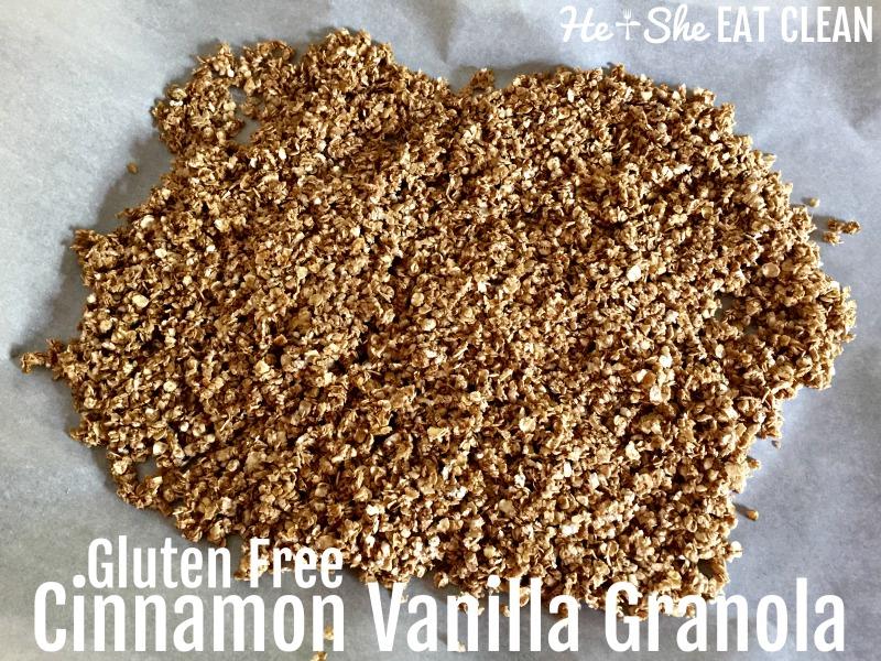 Clean Eat Recipe: Gluten Free Cinnamon Vanilla Granola | He and She Eat Clean