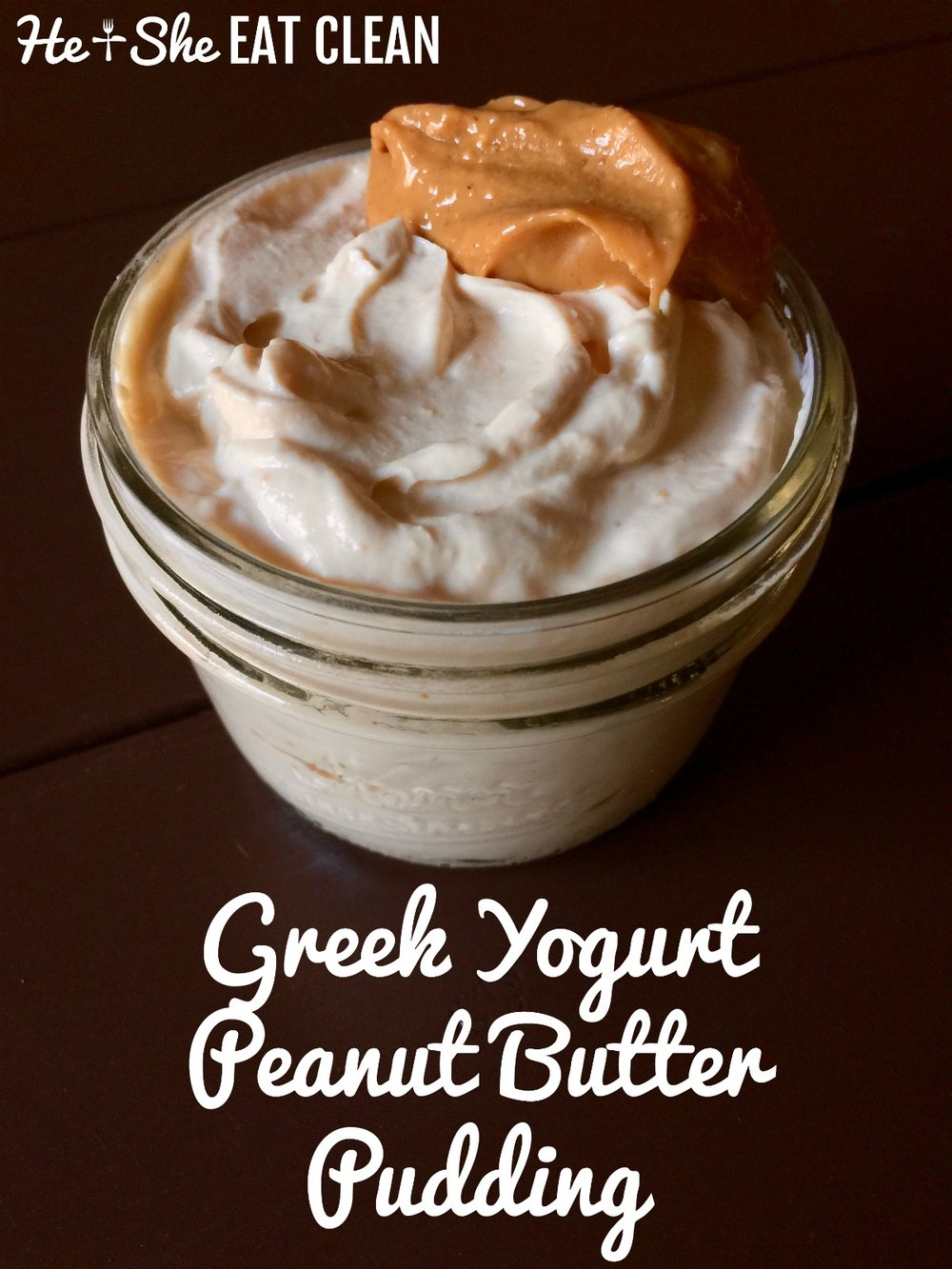 Greek Yogurt Peanut Butter Pudding | He and She Eat Clean