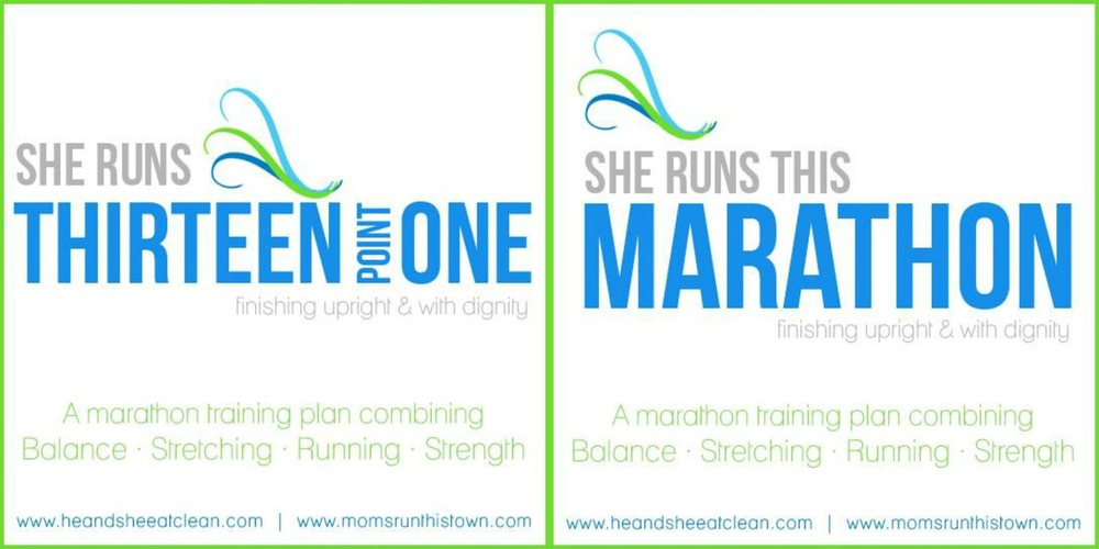 She RUNS Half and Full Marathon Training Plans | He and She Eat Clean | Moms RUN This Town