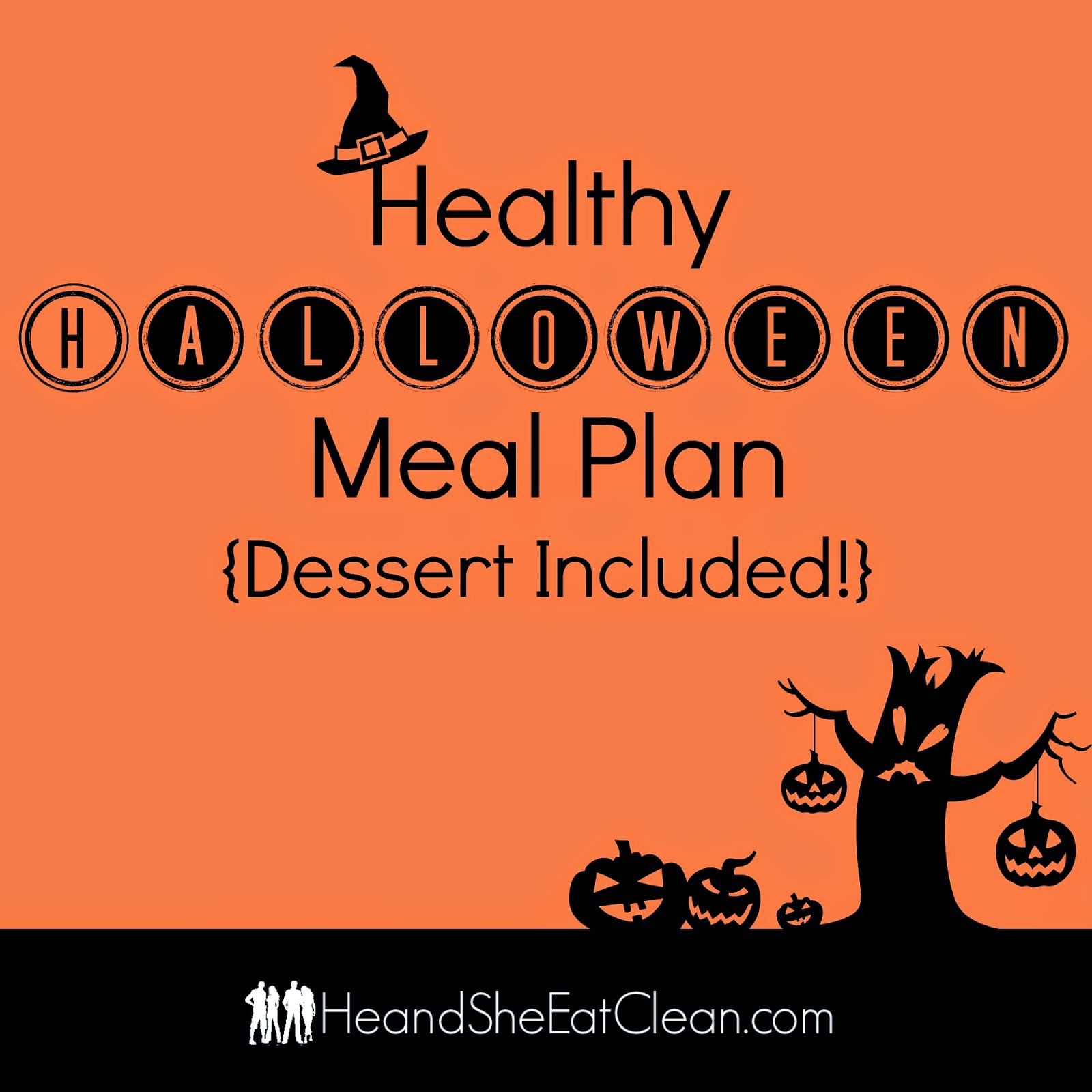 healthy eat clean halloween meal plan {dessert included}!