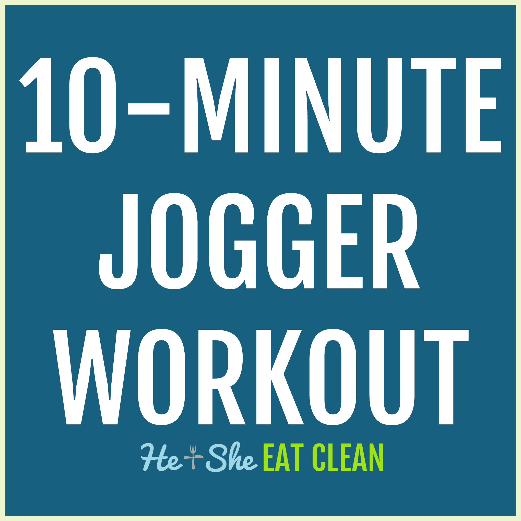 10-Minute Jogger Workout