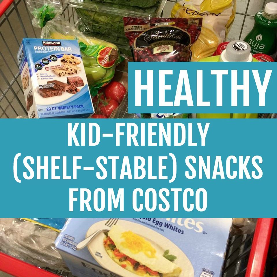 Healthy Kid-Friendly Snacks from Costco - Shelf Stable