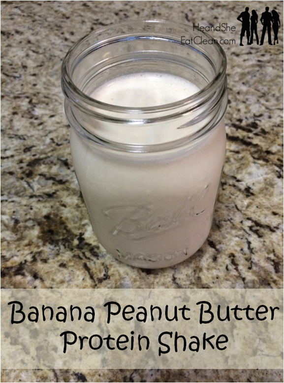 Banana Peanut Butter Protein Shake | He and She Eat Clean