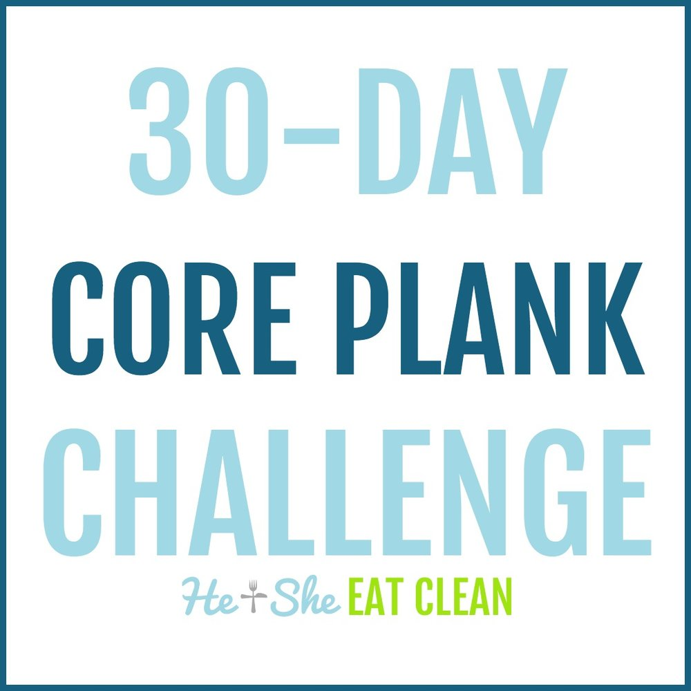 30-Day Core Plank Challenge | He and She Eat Clean
