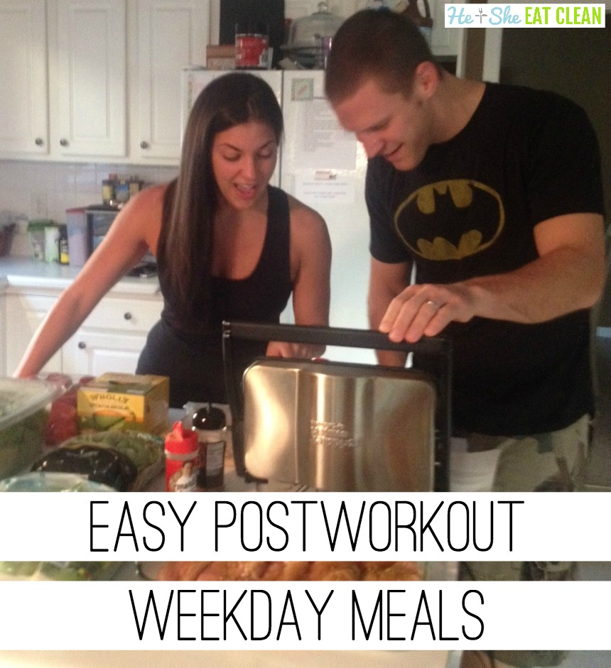 Easy Post Workout Weekday Meals