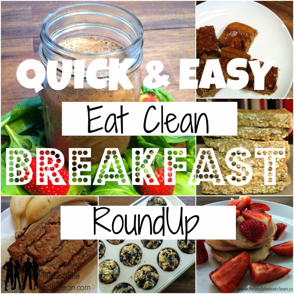 Quick and Easy Eat Clean Breakfast Ideas | He and She Eat Clean