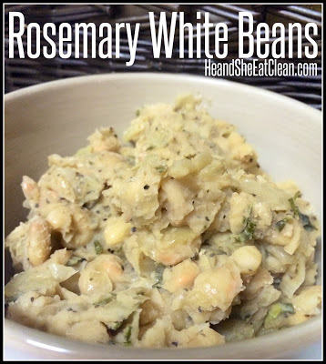 Clean Eat Recipe: Rosemary White Beans | He and She Eat Clean