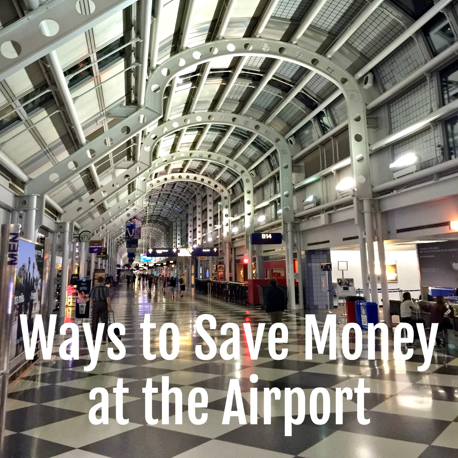Ways to Save Money When Traveling - At The Airport
