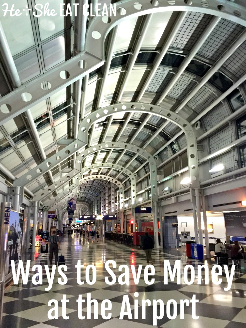 Ways to Save Money When Traveling - At The Airport | He and She Eat Clean