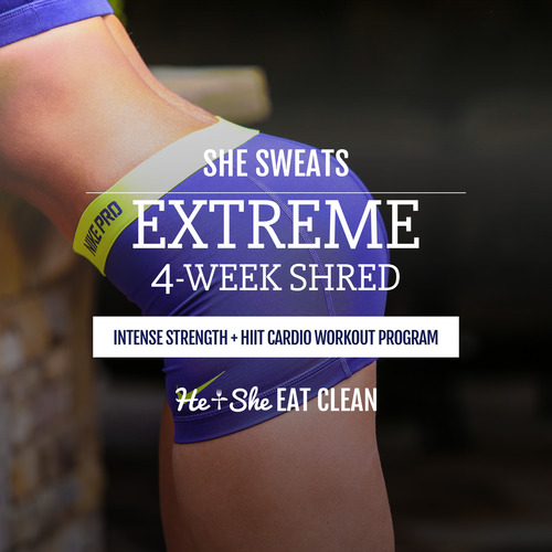 She Sweats EXTREME 4-Week Shred Intense Strength + HIIT Cardio Workout Program