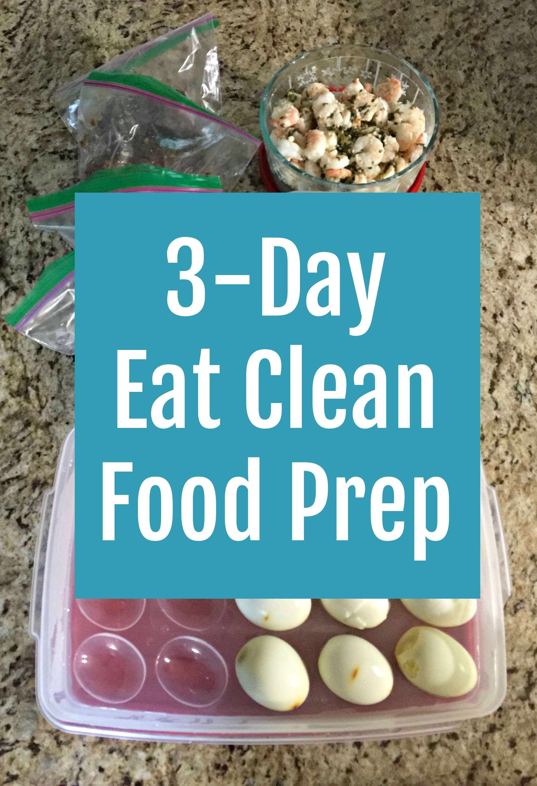 3-Day Eat Clean Food Prep